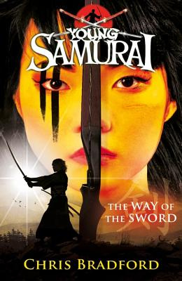 Young Samurai #02: The Way of the Sword