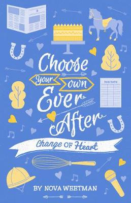 Choose Your Own Ever After: Change of Heart