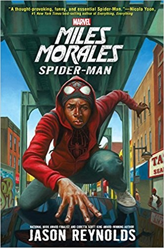 Marvel: Miles Morales: A Spider-Man Novel