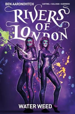 Peter Grant: Rivers of London - Volume 06: Water Weed (Graphic Novel)